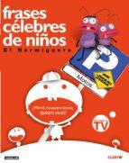 FRASES CÉLEBRES DE NIÑOS 1 (EBOOK)