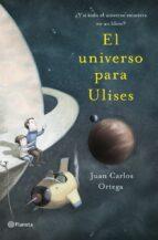 El universo para Ulises: ¿Y si todo el universo estuviera en un libro?