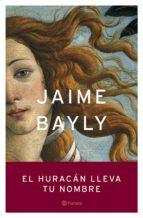 El huracán lleva tu nombre (Autores Españoles e Iberoamericanos)
