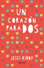 Un corazón para dos (Planeta Internacional)