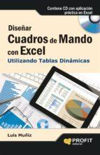 DISEÑAR CUADROS DE MANDO CON EXCEL UTILIZANDO LAS TABLAS DINÁMICAS (EBOOK)