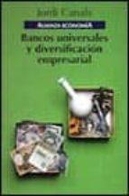 Bancos universales y diversificacion empresarial (Alianza Economia)