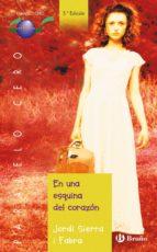 En una esquina del corazón (ebook) (Castellano - Juvenil - Paralelo Cero)