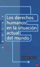 Los derechos humanos en la situación actual del mundo (Educar)