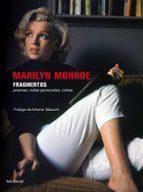 MARILYN MONROE: FRAGMENTOS