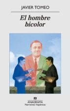 El hombre bicolor (Narrativas hispánicas)