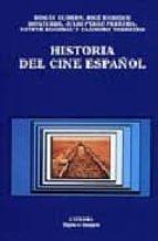 Historia del cine español: (Signo E Imagen/ Sign and Image)