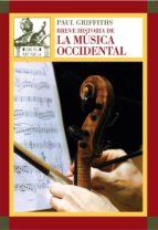 BREVE HISTORIA DE LA MÚSICA OCCIDENTAL (EBOOK)