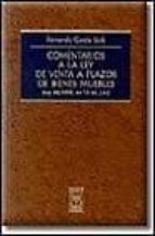 COMENTARIOS A LA LEY DE VENTA A PLAZOS DE BIENES MUEBLES (LEY 28/ 1998, DE 13 DE JULIO)