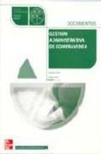 GESTION ADMINISTRATIVA DE LA COMPRAVENTA: DOCUMENTOS (CICLO FORMA TIVO GRADO MEDIO ADMINISTRACION)