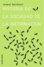 Historia de la sociedad de la información (Bolsillo Paidós)