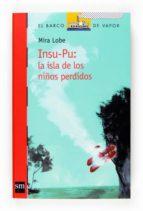 Insu-Pu: la isla de los niños perdidos (Barco de Vapor Roja)