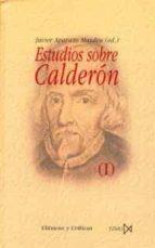 ESTUDIOS SOBRE CALDERON (O.C.)