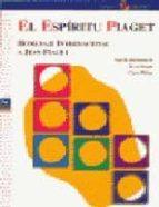 EL ESPIRITU DE PIAGET: HOMENAJE INTERNACIONAL A JEAN PIAGET