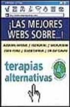 TERAPIAS ALTERNATIVAS (GUIAS PRACTICAS PARA INTERNET)