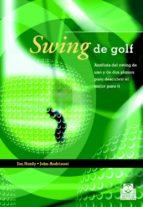 SWING DE GOLF. Análisis Del Swing De Uno Y De Dos Planos (Color) (Deportes)