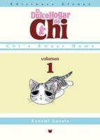 El dulce hogar de Chi 1 (Shonen Manga)