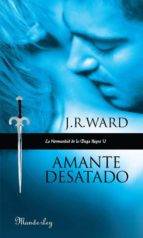 AMANTE DESATADO (LA HERMANDAD DE LA DAGA NEGRA)