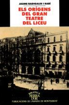 ELS ORIGENS DEL GRAN TEATRE DEL LICEU (1837-1847): DE LA PLACA DE SANTA ANNA A LA RAMBLA: HISTORIA DEL LICEU FILHARMONIC D´ISABEL II O LICEU FILODRAMATIC DE BARCELONA