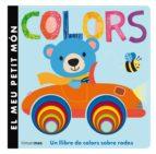 El Meu Petit Món. Colors (LA LLUNA DE PAPER)