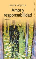 Amor y responsabilidad (Biblioteca Palabra nº 35. Serie Pensamiento)