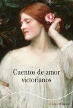Cuentos De Amor Victorianos (Minus)