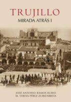 TRUJILLO MIRADA ATRAS I