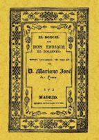 EL DONCEL DE DON ENRIQUE EL DOLIENTE (2 VOLS.): HISTORIA CABALLER ESCA DEL SIGLO XV (ED. FACSIMIL DE 1834)