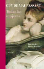 Todas las mujeres (Libros del Tiempo)