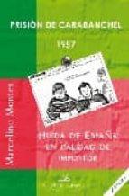 Prision de Carabanchel 1957 Second Edicion: Huida de España en Calidad de Impostor