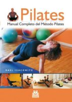 PILATES. MANUAL COMPLETO DEL MÉTODO PILATES (EBOOK)