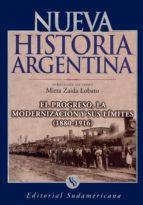 El progreso, la modernización y sus límites 1880-1916: Nueva Historia Argentina Tomo V