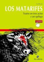 LOS MATARIFES (TEATRO EN TRES ACTOS Y UN EPÍLOGO) (EBOOK)