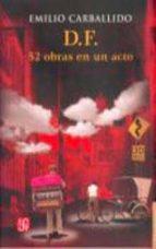 D.F. 52 obras en un acto (Letras Mexicanas)