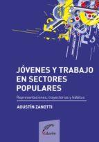 JÓVENES Y TRABAJO EN SECTORES POPULARES (EBOOK)