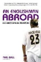beckham s spanish adventure: an englishman abroad phil ball 9780091900823