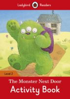 the monster next door activity book   ladybird readers level 2 9780241254523