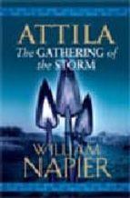 Attila: The Gathering of the Storm (Attila Trilogy)