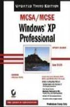 McSa/MCSE: Windows XP Professional Study Guide: Exam 70-270