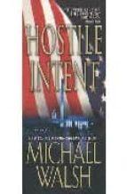 Hostile Intent (English Edition)