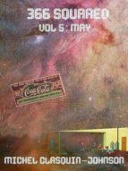 366 Squared, Volume 5: May (English Edition)