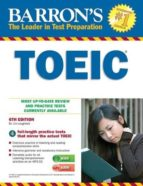 barron s toeic: test of english for international communication (6th ed)-lin lougheed-9781438073323