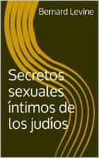 secretos sexuales íntimos de los judíos (ebook)-9781507145623