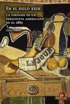 En el siglo XXIX: La jornada de un periodista americano en el 2889 (Biblioteca Julio Verne)