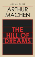 the hill of dreams (ebook) arthur machen 9781537811123