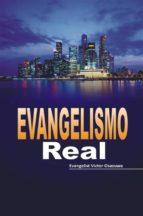 evangelismo real (ebook) evangelist osazuwa victor 9781547500123