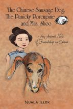 The Chinese Sausage Dog, The Panicky Porcupine and Mrs Shoo (English Edition)