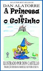 a princesa e o golfinho (ebook)-9781633394223