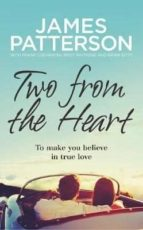 two from the heart-james patterson-9781780897523
