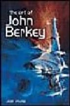 The art of john berkey Descargas de libros Kindle